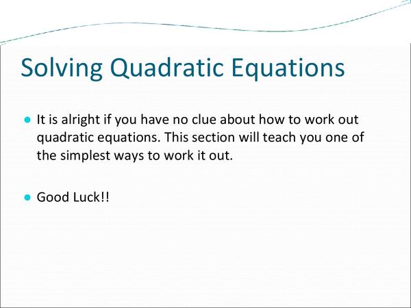 Preview of Solving Quadratic Equations