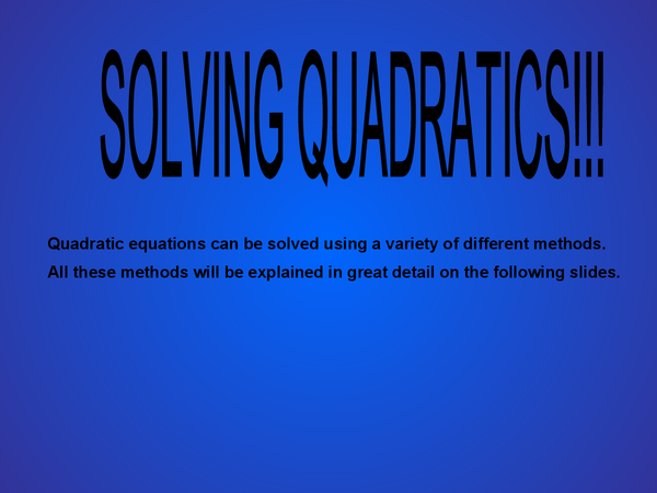 Preview of Solving Quadratics