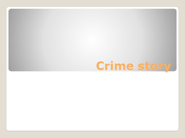 Preview of Some tips and pointers on writing a crime story