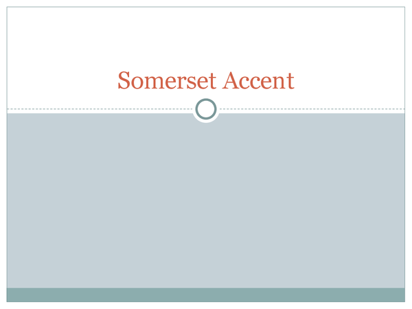 Preview of Somerset Accent and Dialect