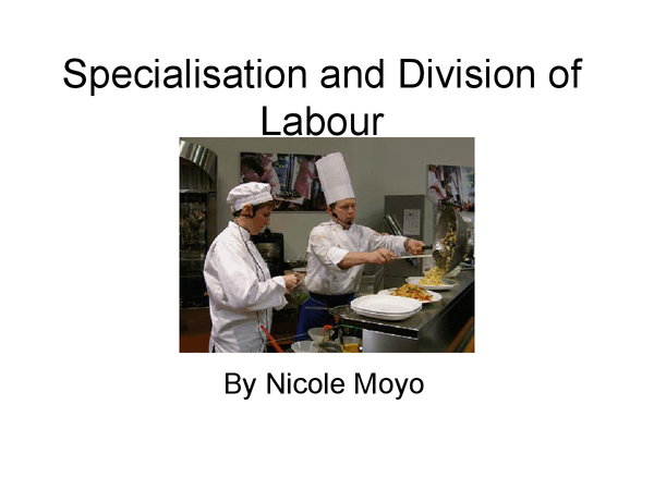 Preview of Specialisation and Division of Labour
