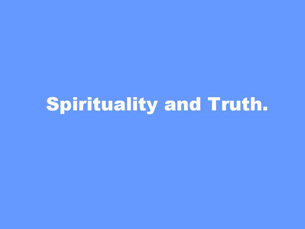 Preview of Spirituality and Truth - Long course R.E