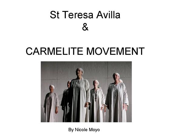 Preview of St Teresa of Avilla & The Carmelitte Movement