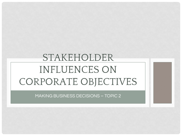 Preview of Stakeholder Influences on Corporate Objectives