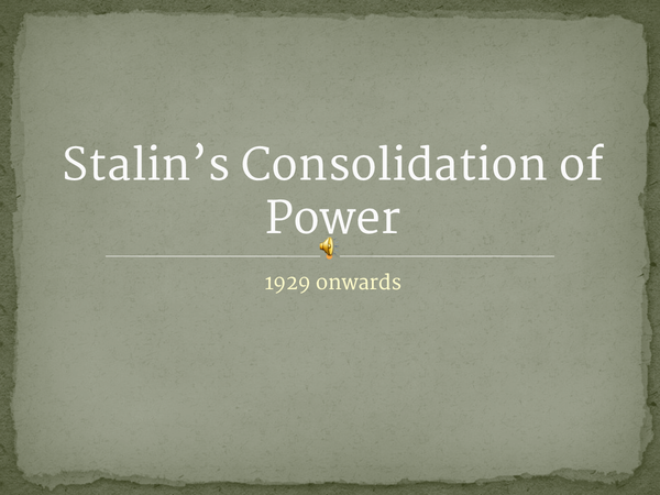 Preview of Stalins Consolodation of Power