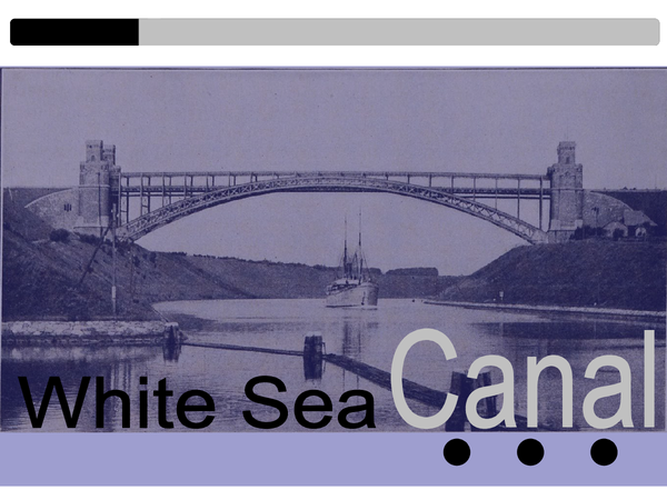Preview of Stalin's Industrialisation of USSR: White Sea Canal
