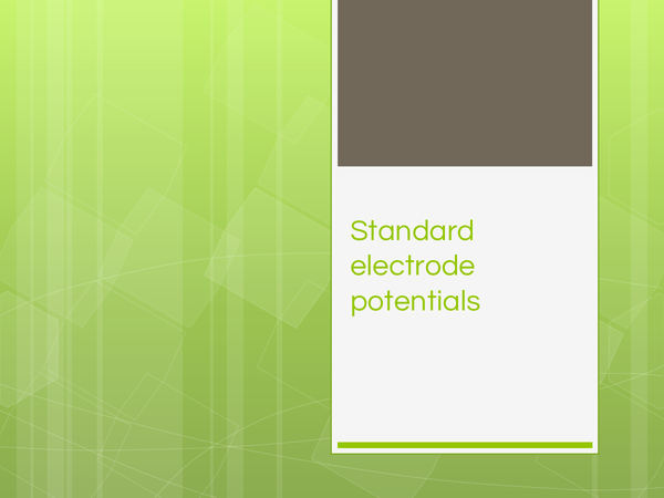 Preview of Standard Electrode Potentials