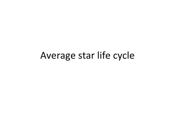 Preview of star life cycle