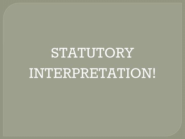 Preview of statutory interpretation powerpoint - AS law