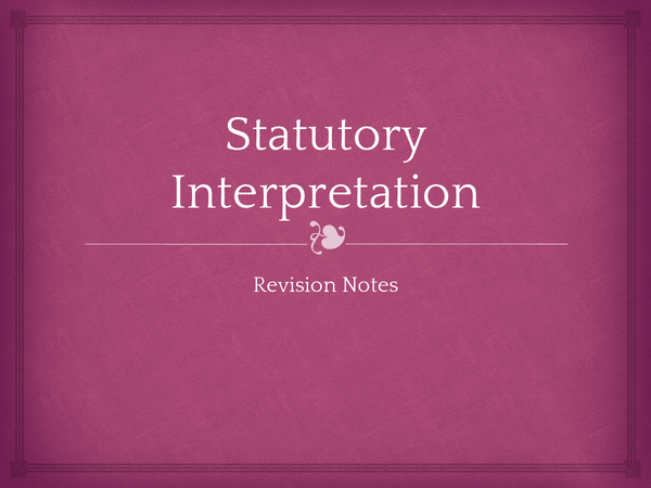 Preview of Statutory Interpretation Revision