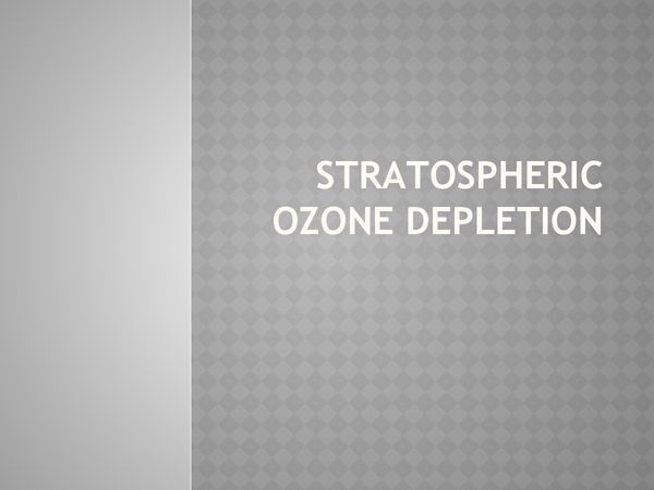 Preview of Stratospheric ozone depletion.