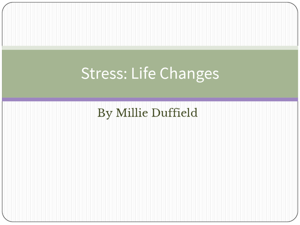 Preview of Stress: Life Changes