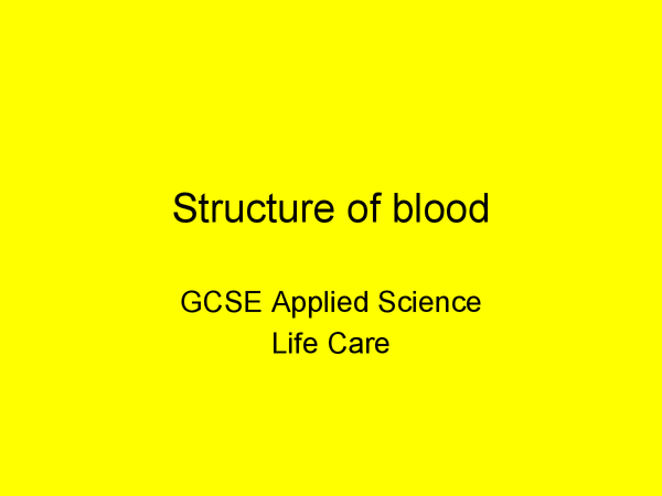 Preview of Structure Of Blood