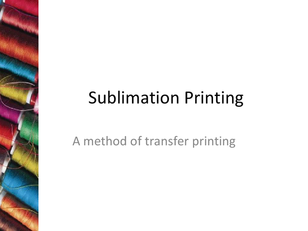 Preview of Sublimation Printing