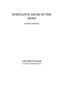 Preview of Substance Abuse (in the news). A2 Psychology