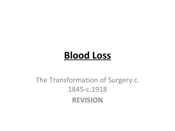 Preview of Surgery - Revision - Blood Loss