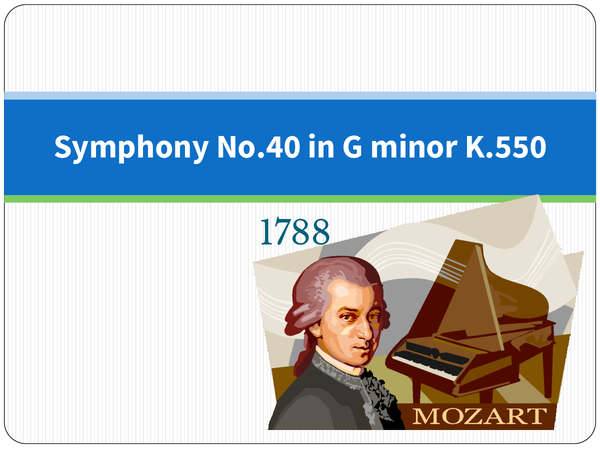 Preview of Symphony No.40 in G minor Power Point