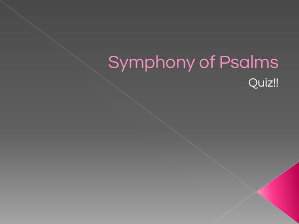 Preview of Symphony of Psalms Quiz