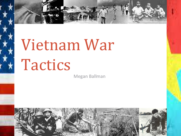 Preview of Tactics Used During the Vietnam War