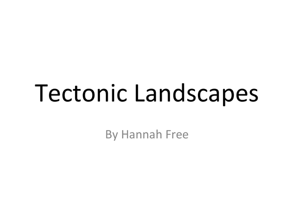 Preview of Tectonic Landscapes