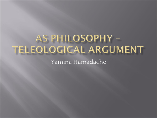 Preview of Teleological Argument for AS Philosophy