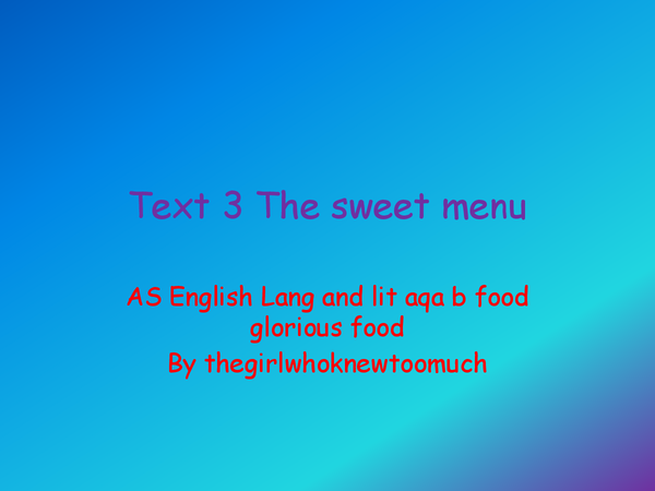 Preview of text 3 the sweet menu