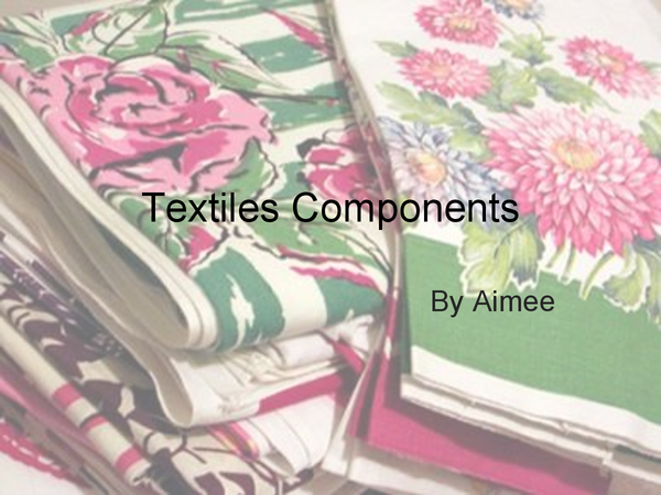 Preview of textile components