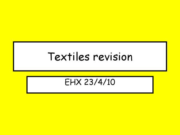 Preview of Textiles revision using past papers