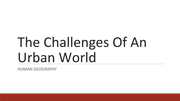 Preview of The Challenges Of An Urban World