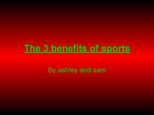 Preview of THE 3 BENAFITS OF SPORT