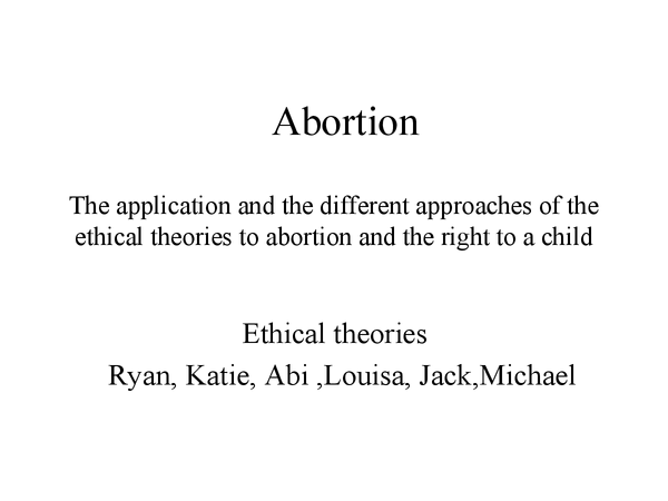Preview of The aplication of ethical to abortion