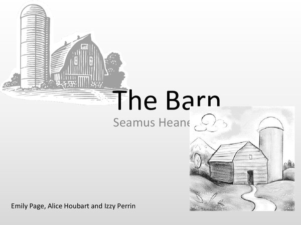 Preview of The Barn - Seamus Heaney Analysis PP.