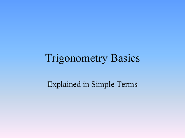 Preview of The Basics of Trigonometry!