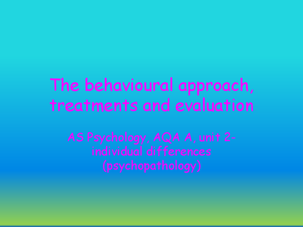 Preview of The behavioural approach, treatments and evaluation