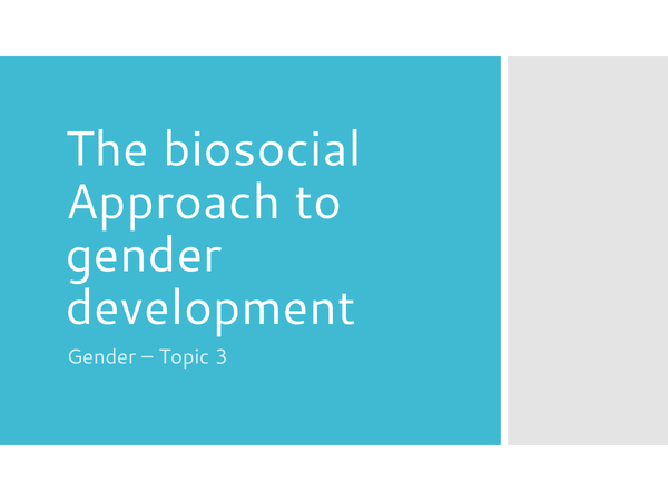 Preview of The biosocial Approach to gender development