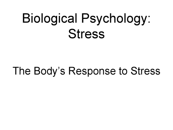 Preview of The Body's Response to Stress - Biological Psychology AS