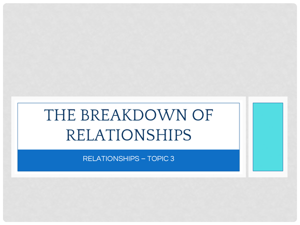 Preview of The breakdown of relationships