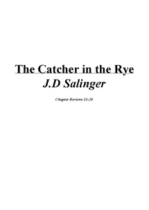 Preview of The Catcher in the Rye - Chapter Reviews 11-20