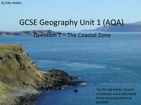 Preview of The Coastal Zone - GCSE Geography