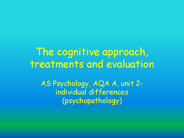 Preview of The cognitive approach, treatments and evaluation
