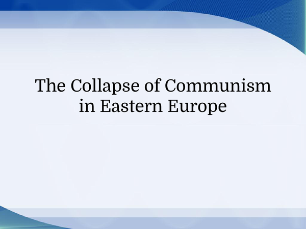 Preview of The Collapse of Communism in Eastern Europe