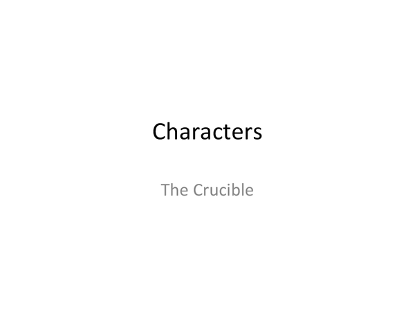 Preview of The Crucible characters and relationships