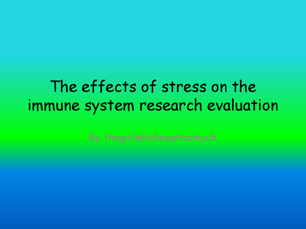 Preview of the effect of stress on the immune system research evaluation