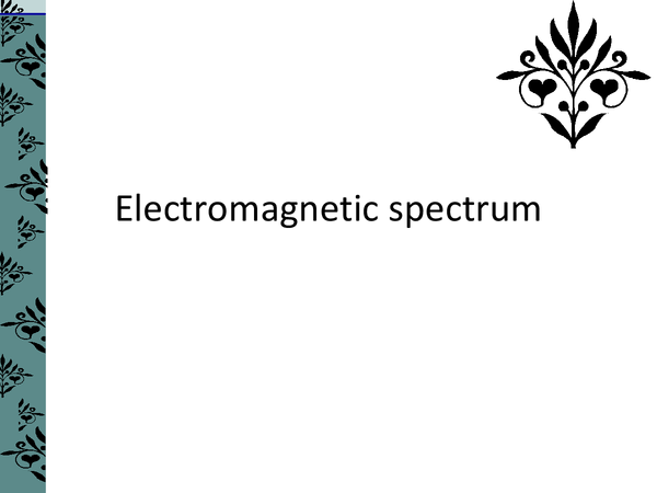 Preview of The Electromagnetic Spectrum
