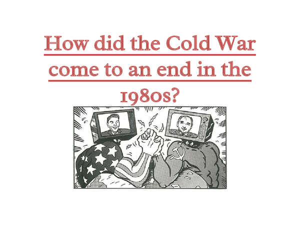 Preview of The End of the Cold War
