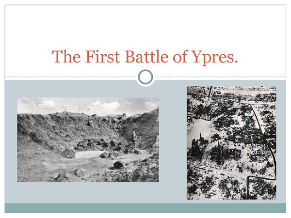 Preview of The first Battle of Ypres- should be useful for the Edexcel exam