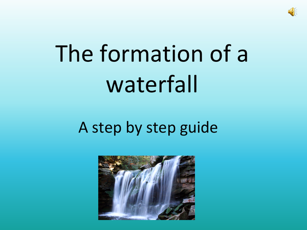 Preview of The formation of a waterfall