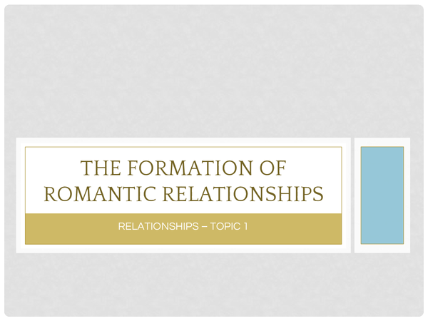 Preview of The Formation of Romantic Relationships