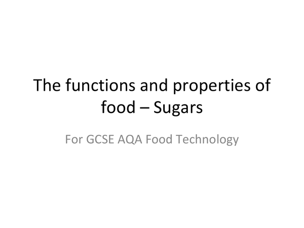 Preview of The functions and properties of sugars