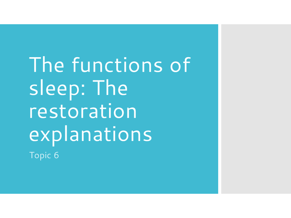 Preview of The functions of sleep: restoration explanations